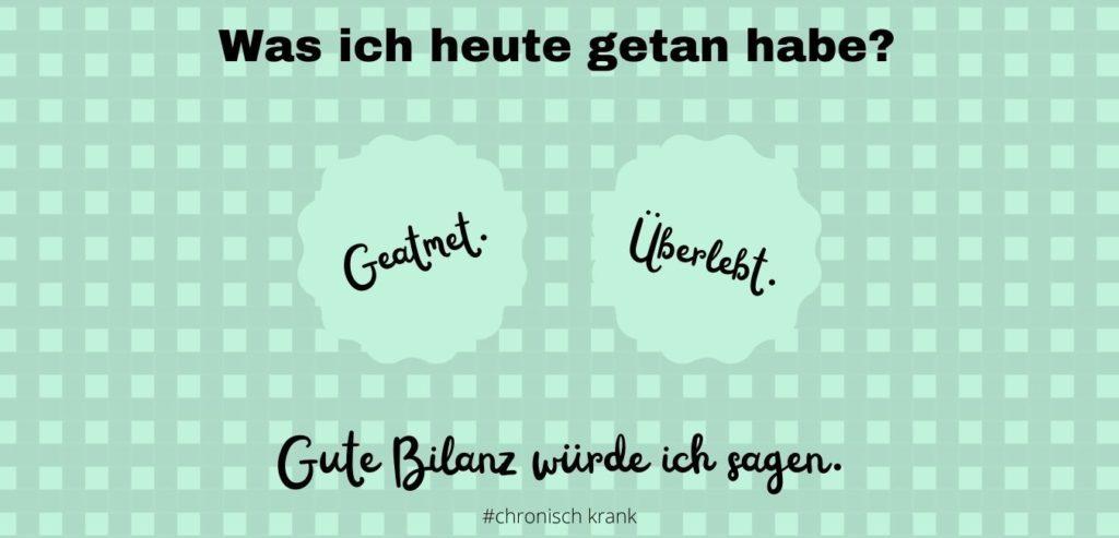 Was ich heute gemacht habe? Geatmet. Überlebt. Gute Bilanz würde ich sagen. Bildquelle: healthyfeelings.de, erstellt mit canva.com