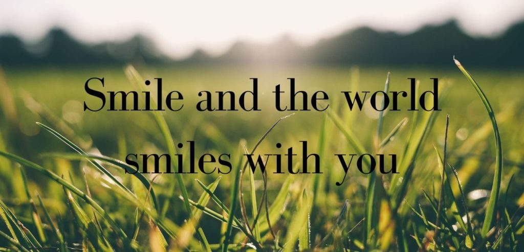 Smile and the world smiles with you. Bildquelle: healthyfeelings.de, erstellt mit canva.com