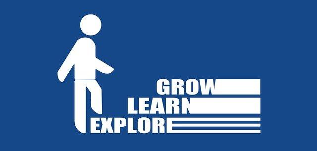 Explore Learn Grow. Bildquelle: Gerd Altmann auf Pixabay
